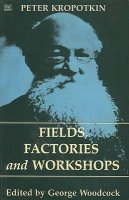 Fields, Factories & Workshops
