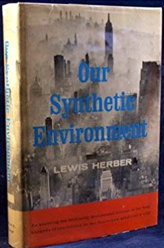 Cover of Our Synthetic Environment